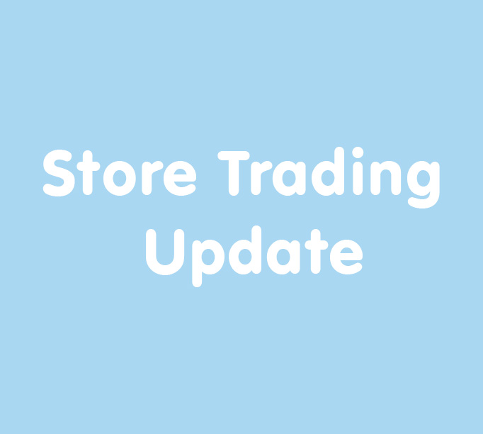 Store Trading Update - 682 x 612